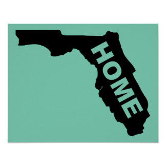 Florida Home Poster Sign Sunshine State