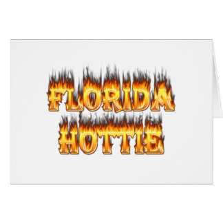 Florida Hottie Fire and Flames Greeting Card