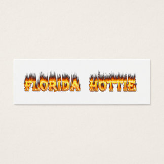 Florida Hottie Fire and Flames Mini Business Card