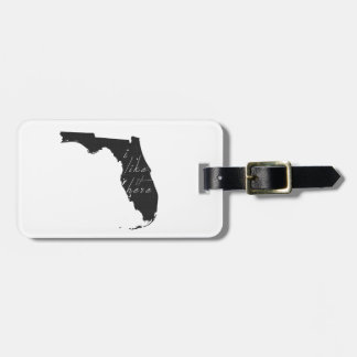 Florida I Like It Here State Silhouette Black Bag Tag