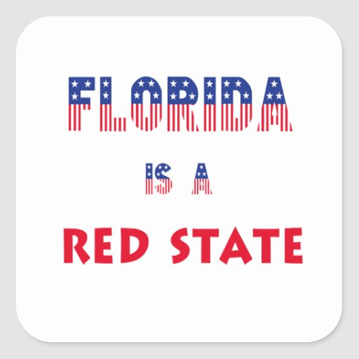 Florida is a Red State Square Stickers