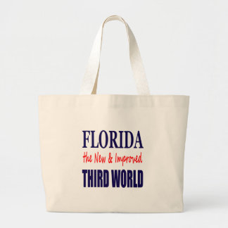 Florida the New & Improved THIRD World Tote Bag