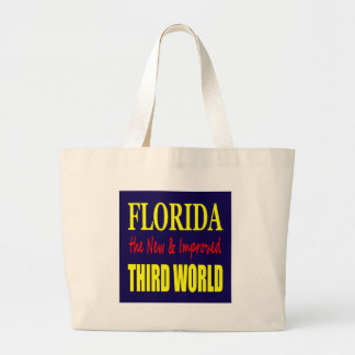 Florida the New & Improved THIRD World Bags