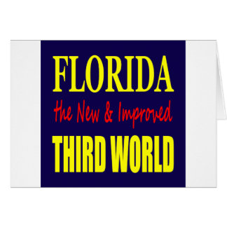 Florida the New & Improved THIRD World Card