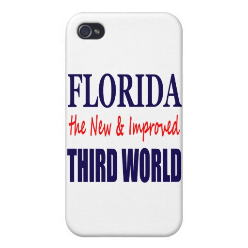 Florida the New & Improved THIRD World Covers For iPhone 4