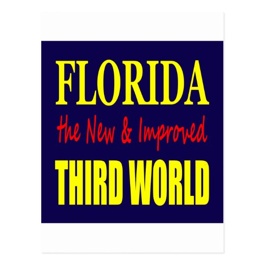 Florida the New & Improved THIRD World Postcard