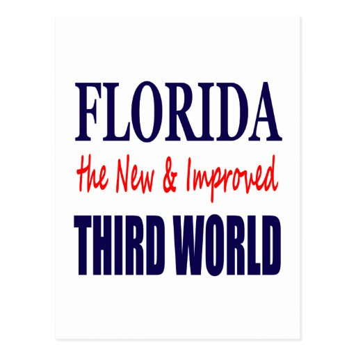 Florida the New & Improved THIRD World Post Card