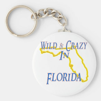 Florida - Wild and Crazy Keychain