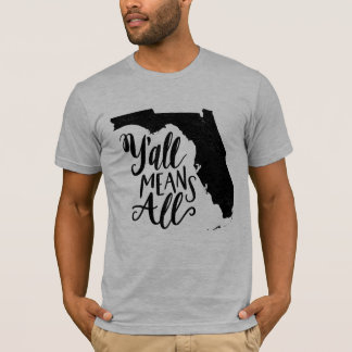 """Florida """"Y'all Means All"""" Equality Men's T-Shirt"""