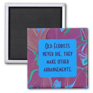 florist never die humor 2 inch square magnet