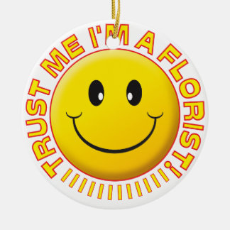 Florist Trust Me Smiley Double-Sided Ceramic Round Christmas Ornament
