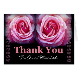 FLORIST - Wedding Thank You with Pink Roses Greeting Card