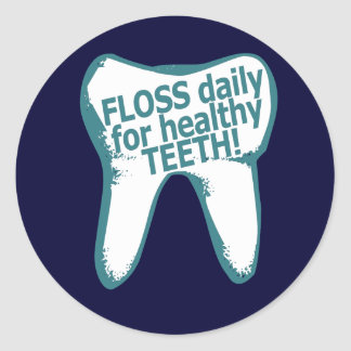 Floss daily for healthy teeth! classic round sticker
