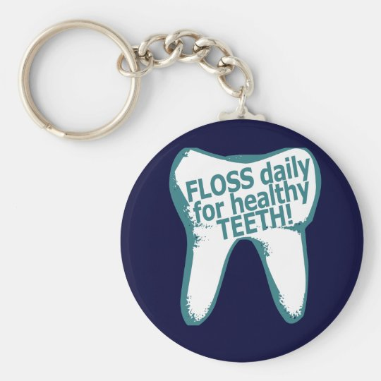 Floss daily for healthy teeth! keychain