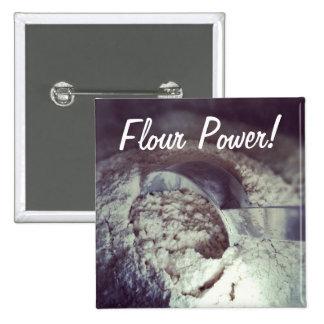Flour Power Button