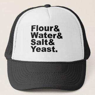 Flour & Water & Salt & Yeast | Bread Ingredients Trucker Hat