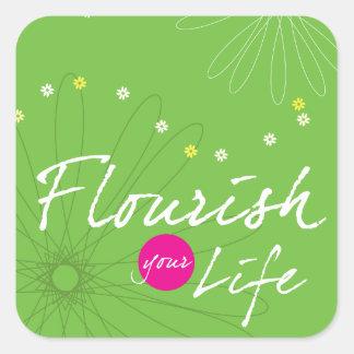 Flourish Your Life Square Sticker