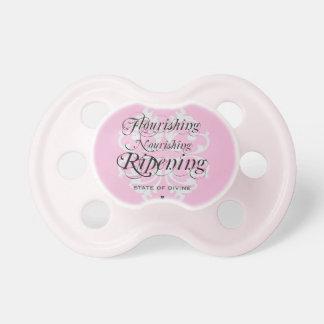"""""""Flourishing Nourishing Ripening"""" Baby Pacifier"""