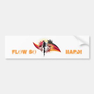 FLOW SO HARD! BUMPER STICKER