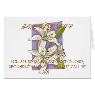 flower78, FORGIVENESS, YOU ARE FORGIVING AND GO... Card