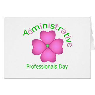 Flower Art Administrative Professionals Day Greeting Card