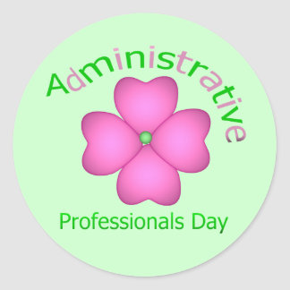 Flower Art Administrative Professionals Day Classic Round Sticker