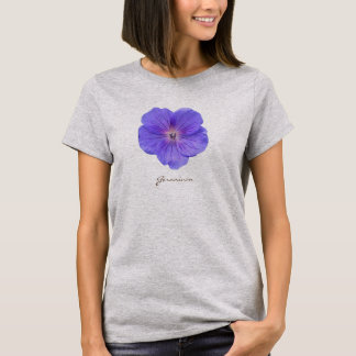 Flower Blue Geranium with Text all Colors T-Shirt