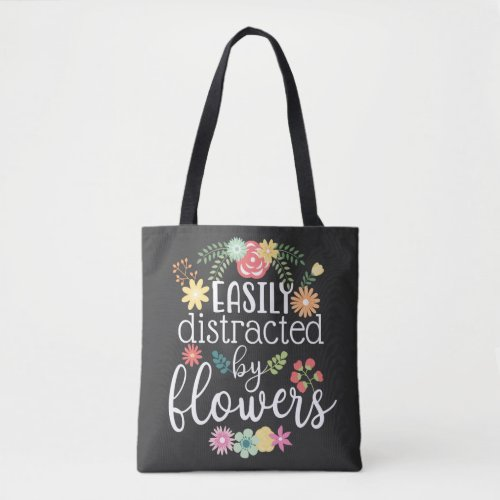 Flower Floral Quote Saying Tote