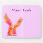 flower hands mouse pad