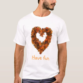 Flower heart, Have fun, shirt