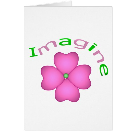 Flower - Imagine Card