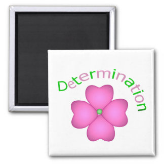 Flower Inspirational Determination 2 Inch Square Magnet