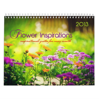 Flower Inspirations. Monthly inspirational quotes Calendar
