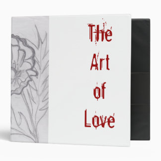 FLOWER Jpeg, The Love of Art 3 Ring Binder