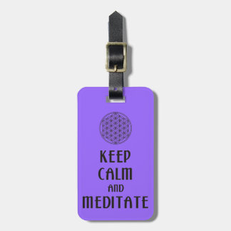 Flower of Life - KEEP CALM and MEDITATE Bag Tag
