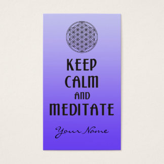 Flower of Life - KEEP CALM and MEDITATE Business Card