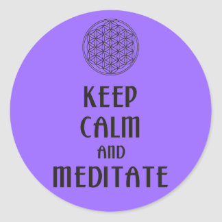 Flower of Life - KEEP CALM and MEDITATE Classic Round Sticker