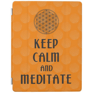 Flower of Life - KEEP CALM and MEDITATE iPad Cover
