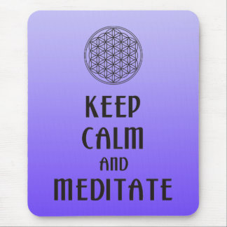 Flower of Life - KEEP CALM and MEDITATE Mouse Pad
