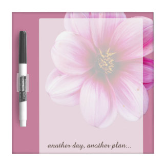 Flower Pink Dahlia any Text on any Color Dry Erase Board