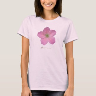 Flower Pink Geranium with Text all Colors T-Shirt