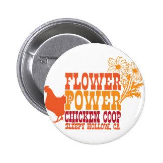 Flower Power Chicken Coop Pinback Button