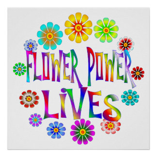 Flower Power Lives Poster