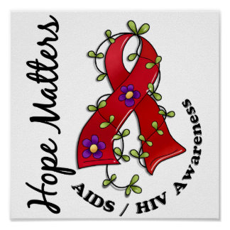 Flower Ribbon 4 Hope Matters AIDS Posters