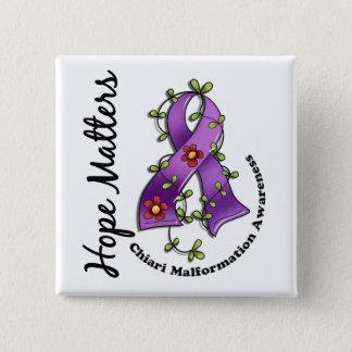Flower Ribbon 4 Hope Matters Chiari Malformation Pinback Button