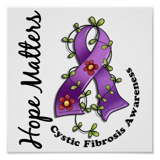 Flower Ribbon 4 Hope Matters Cystic Fibrosis Poster