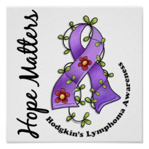 Flower Ribbon 4 Hope Matters Hodgkin's Lymphoma Poster