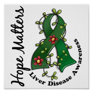 Flower Ribbon 4 Hope Matters Liver Disease Poster