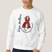 Flower Ribbon 4 Hope Matters Multiple Myeloma Sweatshirt
