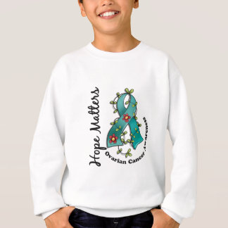 Flower Ribbon 4 Hope Matters Ovarian Cancer Sweatshirt